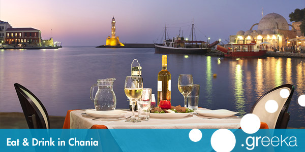 Eat and drink in Chania Crete island Greekacom