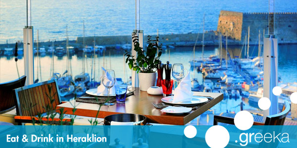 Eat and Drink in Heraklion