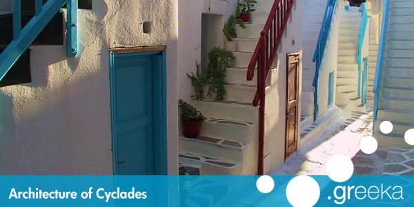 Cyclades architecture: Discover the Cycladic architecture