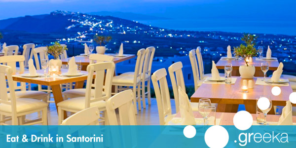 Eat and Drink in Santorini