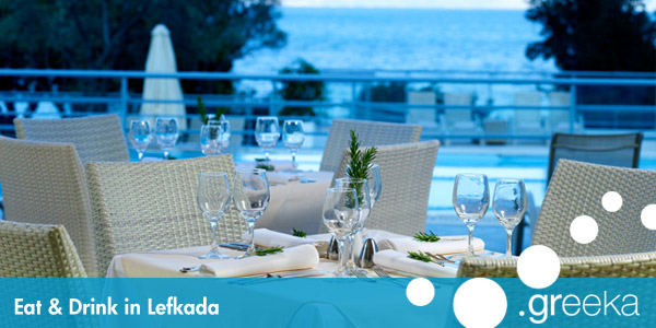 Eat and Drink in Lefkada